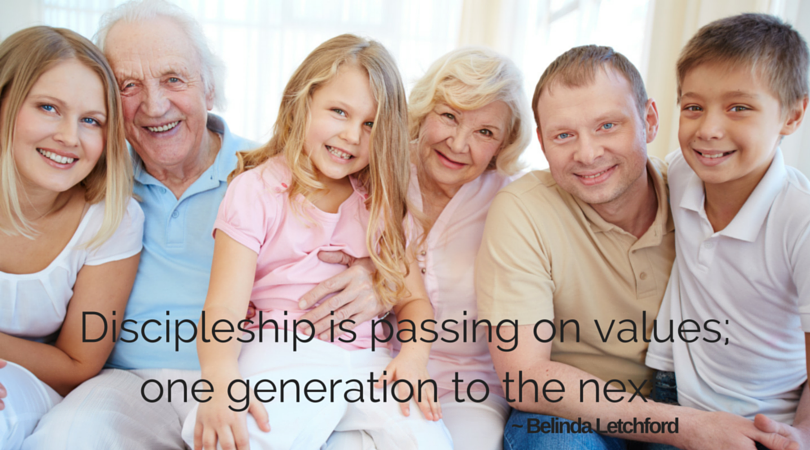 Definition of discipleship: passing on values, one generation to the next